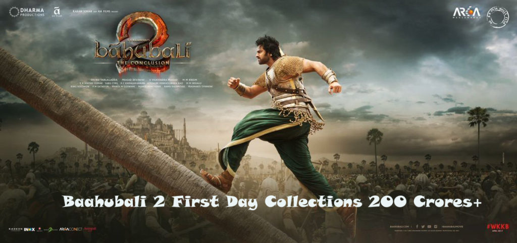 Baahubali 2 First/1st Day Collections 200 Crores