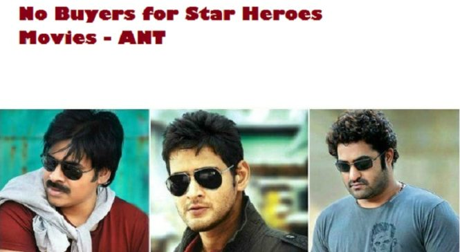 No Buyers for Tollywood Top Heroes Movies