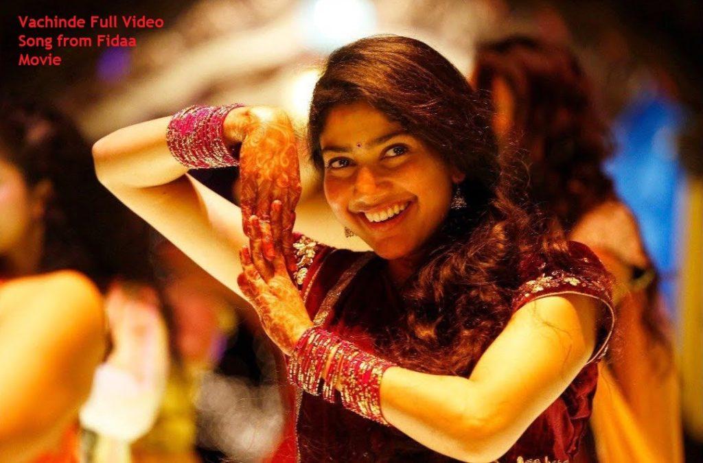 Vachinde Full Video Song from Fidaa   Varun Tej, Sai Pallavi