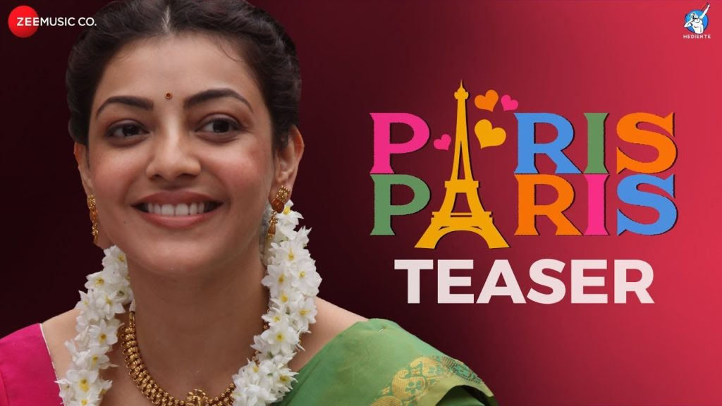 Kajal Aggarwal Paris Paris Movie Official Teaser