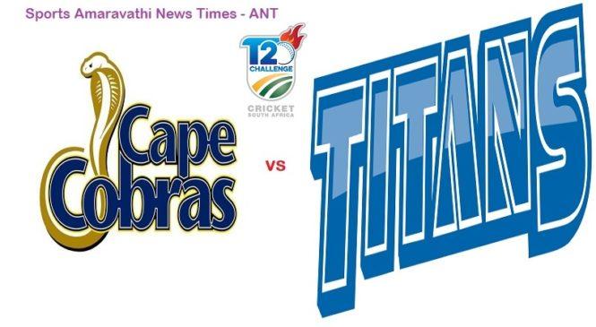 CSA T20 Challenge 2019 | Cape Cobras vs Titans 22nd Match