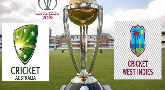 Australia vs West Indies Match 10 Prediction ICC World Cup 2019 Cricket News & Tips